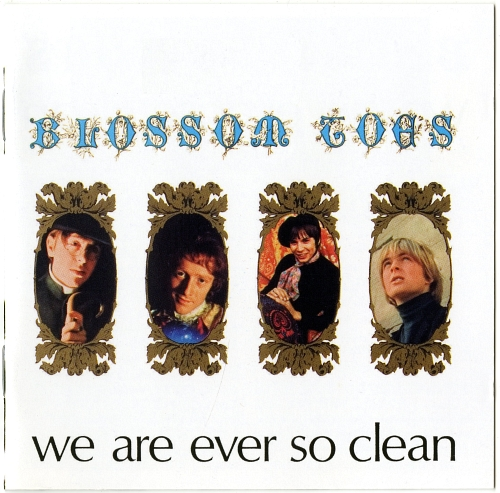 Blossom Toes『we are ever so clean』