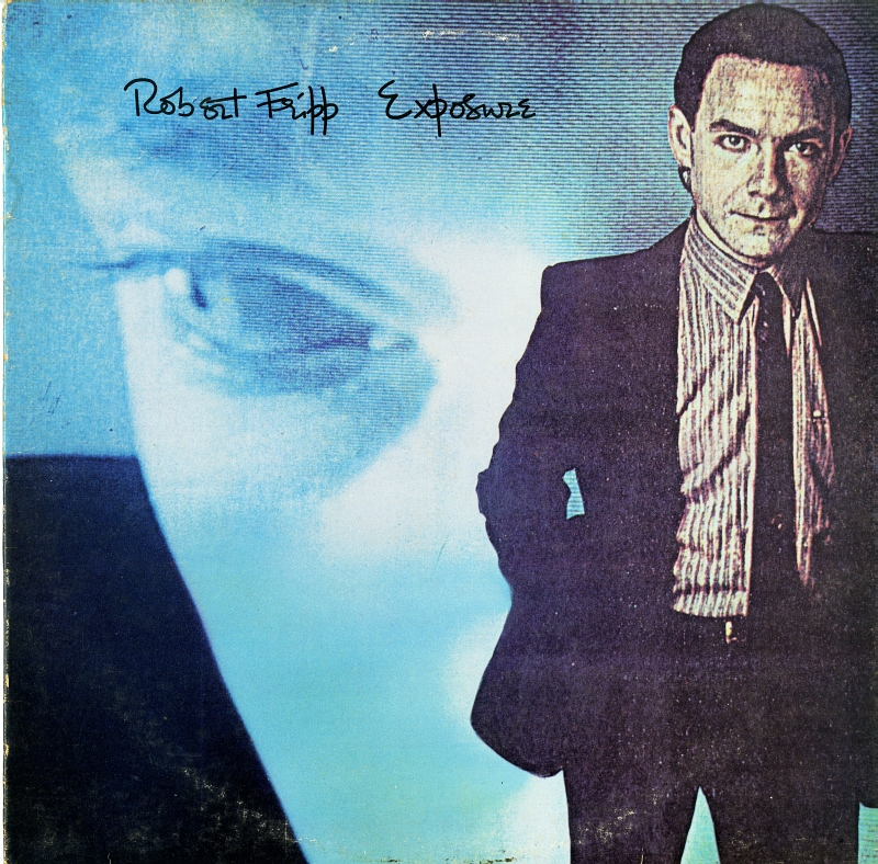Robert Fripp『Exposure』(1979)
