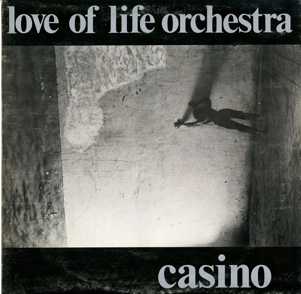 Love Of Life Orchestra『Casino』(1982年、ANTARCTICA、Expanded Music、EX 8 Y)
