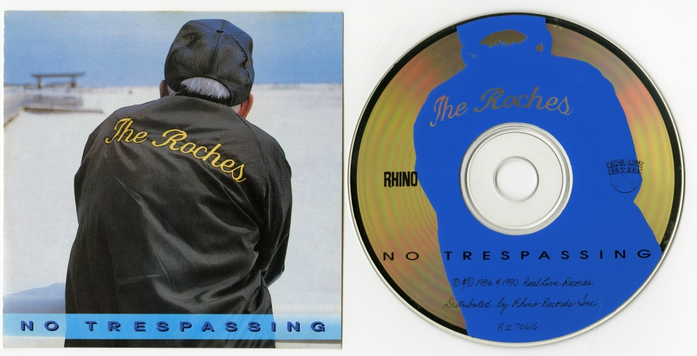 The Roches『No Trespassing』(1986年、Rhino、Real-Live Records)