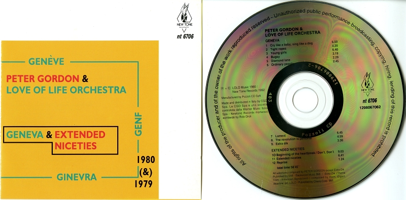Peter Gordon & Love Of Life Orchestra『Geneva & Extended Niceties』(1992年、New Tone Records、nt 6706-2)