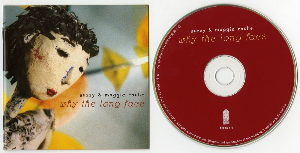 Suzzy & Maggie Roche『Why The Long Face』(2004年、Red House Records)