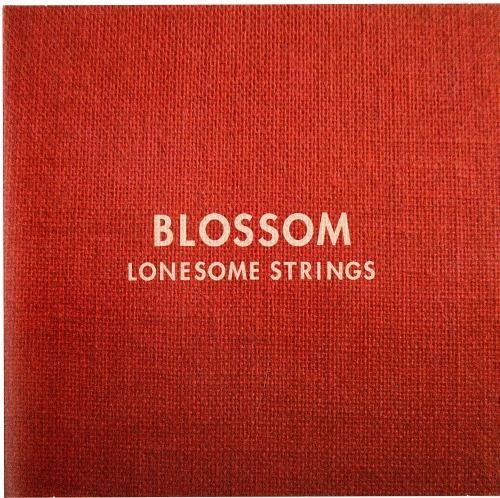 Lonesome Strings『BLOSSOM』