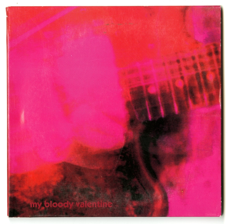 MY BLOODY VALENTINE『LOVELESS』