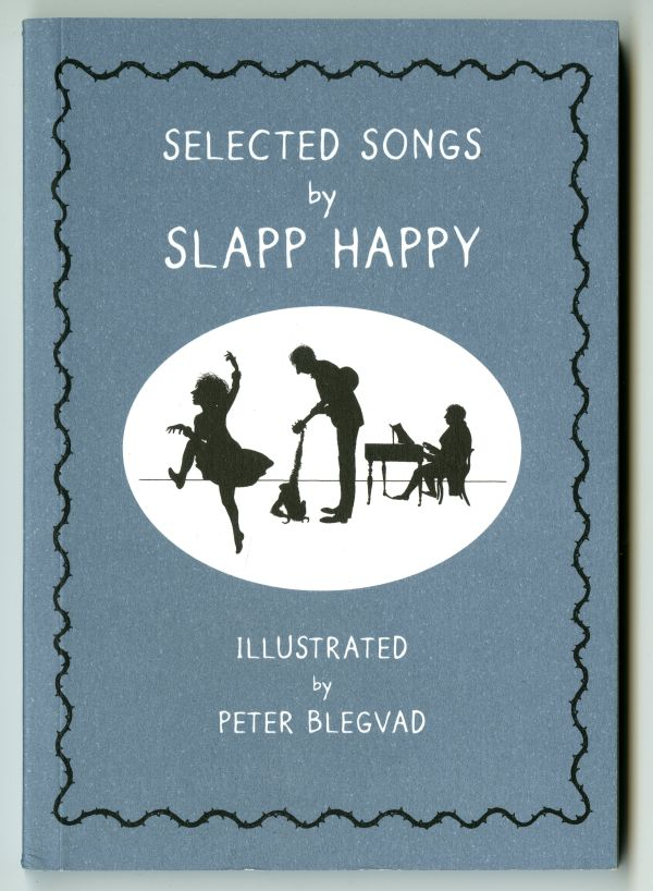 『SELECTED SONGS by SLAPP HAPPY』