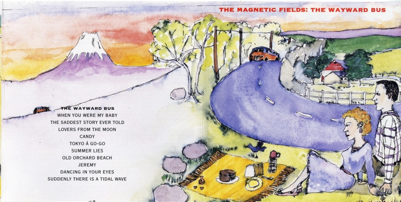 the magnetic fields 「the wayward bus」1989