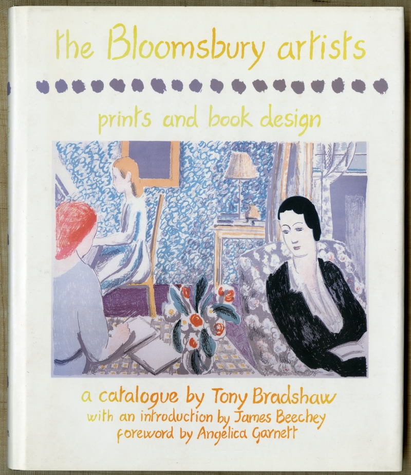 Tony Bradshaw『The Bloomsbury Artists: Prints and Book Design』