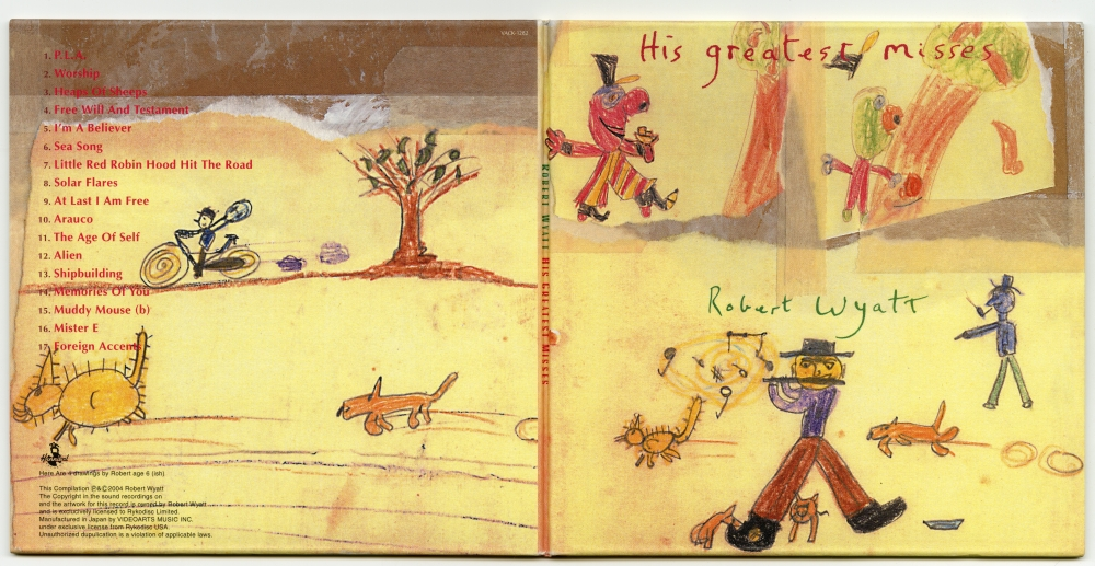 2004年盤CD 『Robert Wyatt - His Greatest Misses』02